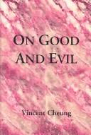 Cover of: On Good and Evil