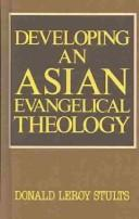 Developing an Asian Evangelical Theology