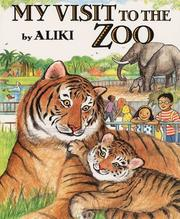 Cover of: My Visit to the Zoo