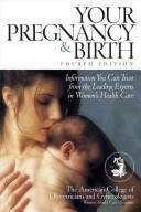 Cover of: Planning Your Pregnancy and Birth | American College of Obstetricians and Gy