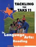 Cover of: Tackling the TAKS 11 in Language Arts | Frank Pintozzi