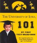 Cover of: The University of Iowa 101