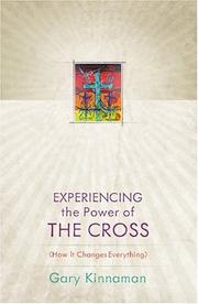 Cover of: Experiencing the power of the Cross