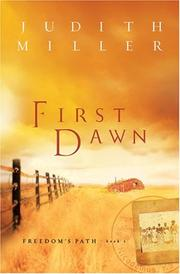 Cover of: First Dawn by Judith McCoy-Miller, Judith Miller
