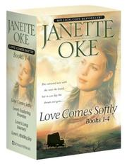 Cover of: Love Comes Softly/Love's Enduring Promise/Love's Long Journey/Love's Abiding Joy (Love Comes Softly Series 1-4)