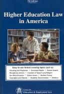 Cover of: Higher Education Law in America |