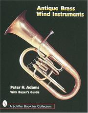 Cover of: Antique Brass Wind Instruments: Identification and Value Guide