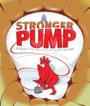 Cover of: A stronger pump
