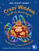 Cover of: Crazy Wisdom Saves the World Again!
