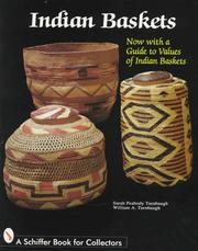 Indian Baskets (Schiffer Book for Collectors) by Sarah Peabody Turnbaugh, William A. Turnbaugh
