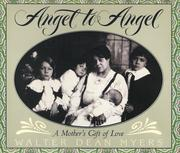 Cover of: Angel to Angel: A Mother's Gift of Love