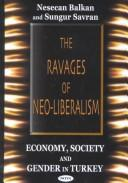 Cover of: The Ravages of Neo-Liberalism |