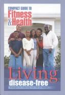 Cover of: Living Disease Free |