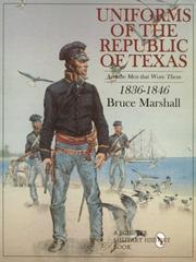 Cover of: Uniforms of the Republic of Texas