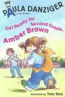 Cover of: Get Ready for 2nd Grade, Amber Brown