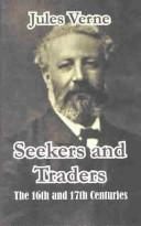 Cover of: Seekers and Traders: The 16th and 17th Centuries