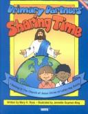Cover of: Primary Partners Sharing Time: I Belong to the Church of Jesus Christ of Latter-Day Saints