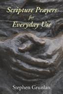 Cover of: Scripture Prayers for Everyday Use