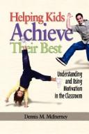 Cover of: Helping Kids Achieve Their Best | Dennis M. McInerney