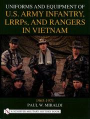 Cover of: Uniforms and Equipment of U.S. Army Infantry, Lrrps and Rangers in Vietnam 1965-1971 | Paul W. Miraldi