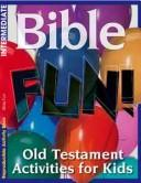 Cover of: Bible Fun Old Testament | Warner Press