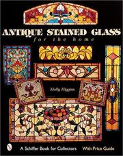 Cover of: Antique Stained Glass Windows For The Home