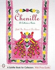 Cover of: Chenille: A Collector's Guide (Schiffer Book for Collectors)