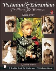 Cover of: Victorian & Edwardian Fashions for Women, 1840-1919