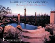 Cover of: Master built pools & patios: An Inspiring Portfolio of Design Ideas