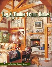 Cover of: Log and Timber Frame Homes