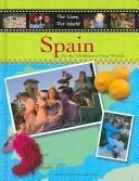 Cover of: Spain (Our Lives, Our World) | Susie Brooks