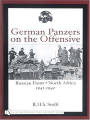 Cover of: German Panzers on the Offensive Russian Front | R. H. S. Stolfi