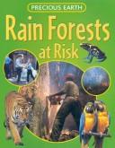 Cover of: Rainforests at Risk (Precious Earth)