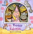 Cover of: My Froggy Valentine