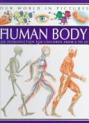 Cover of: The Human Body | Agnes Vandewiele