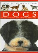 Cover of: Dogs | Lyndsey Selley