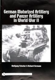 Cover of: German motorized artillery and Panzer artillery in World War II