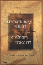 Cover of: Extraordinary results from ordinary teachers