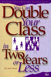 Cover of: You can double your class in two years or less
