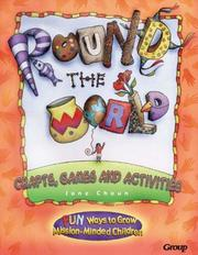 Cover of: Round the World Crafts, Games and Activities | Jane Willson Choun