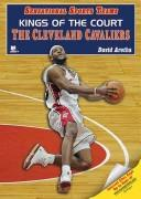 Cover of: Kings of the Court: The Cleveland Cavaliers (Sensational Sports Teams)