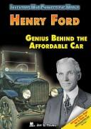 Cover of: Henry Ford: Genius Behind the Affordable Car (Inventors Who Changed the World)