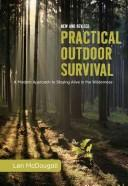 Cover of: Practical Outdoor Survival, New and Revised: A Modern Approach to Staying Alive in the Wilderness