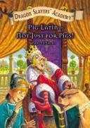 Cover of: Pig Latin-Not Just for Pigs!