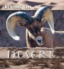 Cover of: Living in a Desert (Animal Habitats Discovery Library) | Patty Whitehouse