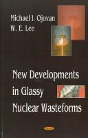 New Developments in Glassy Nuclear Wasteforms