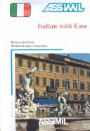 Cover of: Italian With Ease (Assimil Language Learning Programs, English Base) | Giovanna Galdo