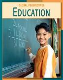 Cover of: Education (Global Perspectives)