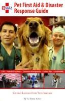 Cover of: Pet First Aid & Disaster Response Guide
