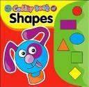 Cover of: My Cuddly Book of Shapes (Soft Pillow Books!)